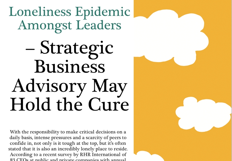 Media: Corporate America magazine: Strategic Advisory Holds the Cure to the Loneliness Epidemic Amongst CEOs